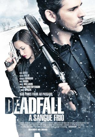 Deadfall - A Sangue Frio