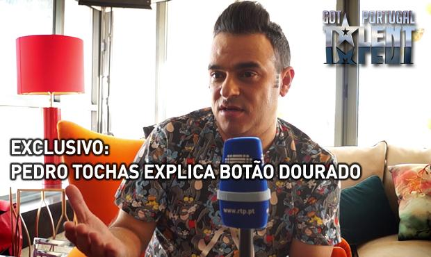 Got Talent Portugal - Pedro Tochas explica bot�o dourado