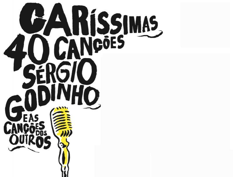 S�rgio Godinho - Car�ssimas can��es