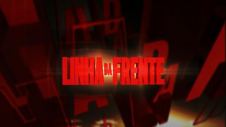 Linha da Frente - Arquivo 2012/2013 - Temporada IV