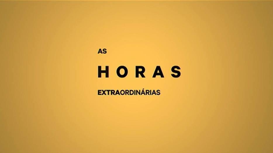 As Horas Extraordinárias - Temporada II