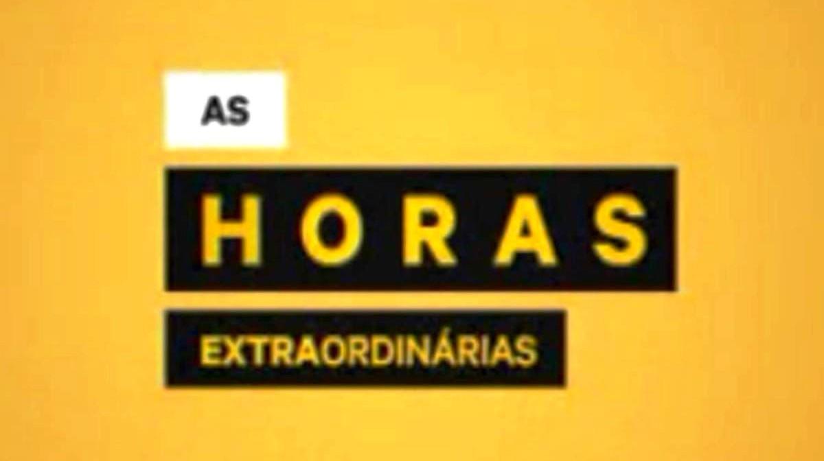 As Horas Extraordinárias - Temporada III